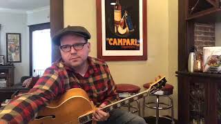 Jonathan Stout - Porch Practice Session 2.28.19 - 1939 Gibson L-5
