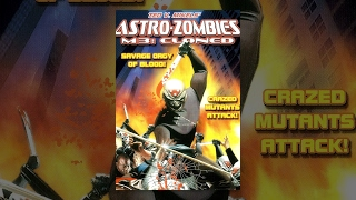 Astro-Zombies M3: Cloned | Full Horror Movie