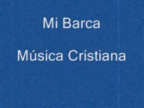 Mi Barca Pescador de Hombres Musica Cristiana
