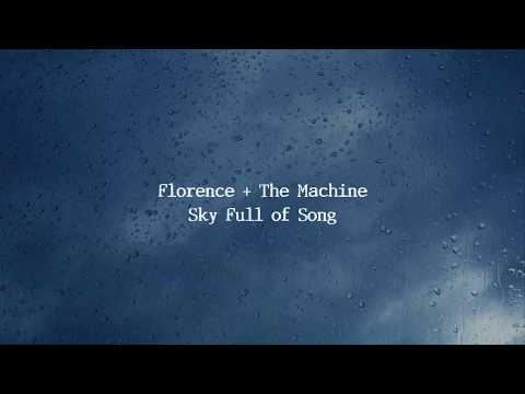 Florence & The Machine - Sky Full Of Song (Lyrics)