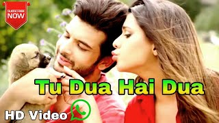 Tu Dua Hai Dua Love Romantic Whatsapp status video ishq
