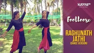 Raghunath Jathi(Dance Version) - Sri Nandini, Aishwarya - Footloose - Kappa TV