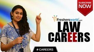 CAREERS IN LAW – BA LLB,Lawyer,Public Prosecutor,Judge,Recruitment,Higher Education