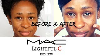 Before & After M A C Lightful C
