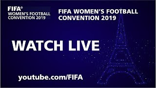 WATCH LIVE TODAY! - FIFA Women's Football Convention