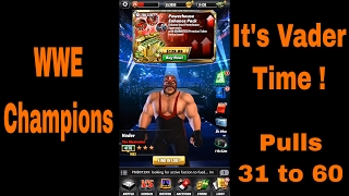 WWE Champions - It's Vader Time - Pulls 31 to 60 ✔