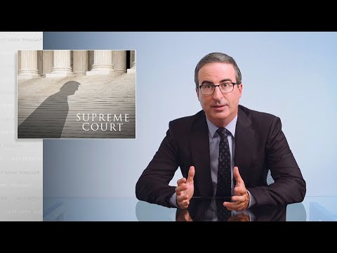 The Supreme Court Last Week Tonight with John Oliver HBO
