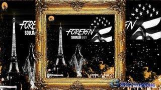 Soulja Boy Feat.Trav • Murder #ForeignII (Mixtape)