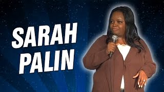 Sarah Palin (Stand Up Comedy)