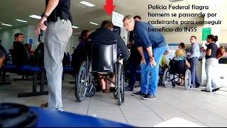 Polícia Federal flagra homem se passando por cadeirante para conseguir benefício do INSS