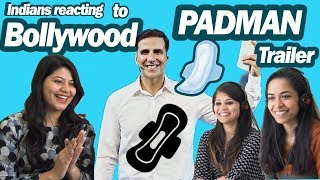 Indians react to Bollywood Trailers *PADMAN* Akshay Kumar, Radhika Apte, Sonam Kapoor   SAY WHAAAT!