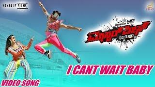 Masterpiece - I Cant Wait Baby | Kannada Movie Song Video| Rocking Star Yash | V Harikrishna
