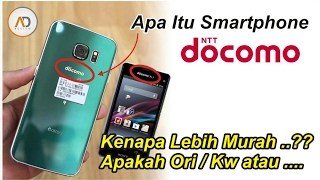 WAJIB Tau.!! Apa Itu HP DOCOMO, kok MURAH? Apakah KW | You Must Know About DOCOMO Smartphone