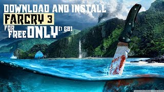 Download and Install Farcry 3 for FREE only (1 GB) | TUTORIAL