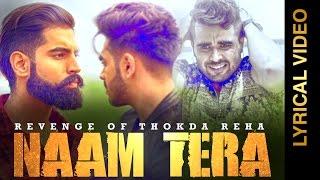 NAAM TERA - KARAN SEHMBI feat. NINJA || LYRICAL VIDEO || New Punjabi Songs 2016