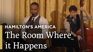 The Room Where it Happens: Hamilton