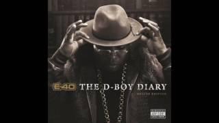 "E 40 ""Say So"" Feat  Istevie"