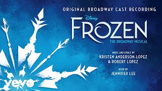 "For the First Time in Forever (From ""Frozen: The Broadway Musical""/Audio Only)"