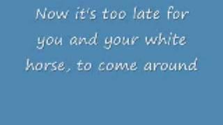 White Horse with lyrics