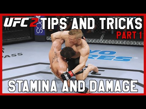 EA SPORTS UFC 2 - Tips and Tricks Part 1 | Stamina and Damage
