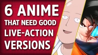 6 Anime That Deserve Good Live-Action Adaptations