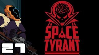 Let's Play Space Tyrant - PC Gameplay Part 27 - Mine! All Mine!