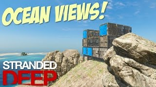 Stranded Deep: Part 44 - MOUTAIN HOUSE!