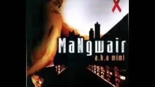Mangwair - She Got A Gwan