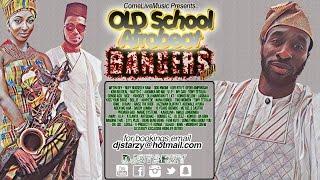 2017 BEST AFROBEATS MIX mixed by DJ STARZY - Old school Afrobeats bangers