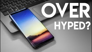 Samsung Galaxy S8+ ... Over Hyped or Awesome?