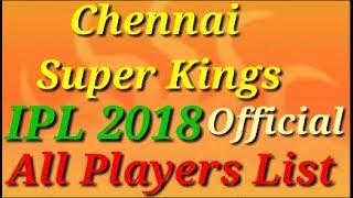 IPL 2018 Chennai Super Kings CSK Official All Full Team Players List