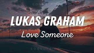 Love Someone - Lukas Graham /español-english/