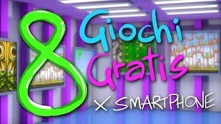 8 GIOCHI PER SMARTPHONE A GRATIS!