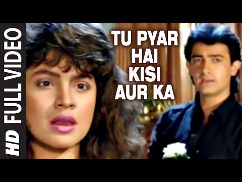 Xxx Mp4 Tu Pyar Hai Kisi Aur Ka Full Song Dil Hai Ki Manta Nahin Aamir Khan Pooja Bhatt 3gp Sex