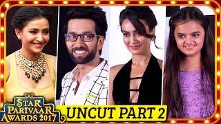 Star Parivaar Awards 2017 FULL SHOW | Uncut Part 2 | TellyMasala