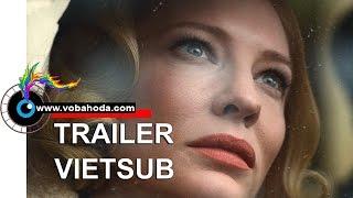 Carol (2015) Trailer Vietsub - Vobahoda