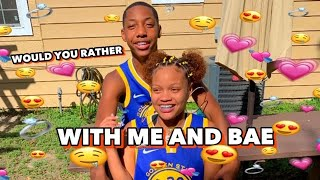 Would You Rather With Me and Jay aka Bae :)