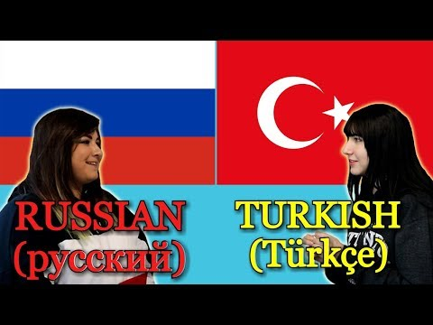 Similarities Between Russian and Turkish