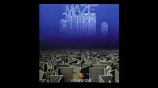 Maze Featuring Frankie Beverly - We Are One