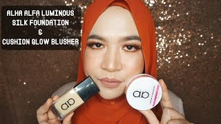 REVIEW | Alha Alfa Luminous Silk Foundation & Cushion Glow Blusher
