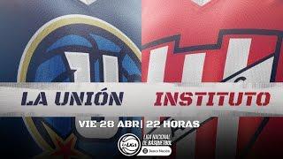Liga Nacional: La Unión vs. Instituto | #LaLigaEnTyC