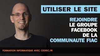 Aide - Rejoindre le groupe Facebook de la communaute Fiac