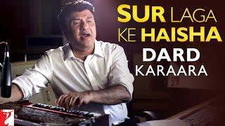 Sur Laga Ke Haisha - Story Behind Dard Karaara Song   Dum Laga Ke Haisha   Anu Malik
