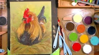 Painting a Sassy Chicken in PanPastel (but you can use acrylics or oils or regular pastels!)