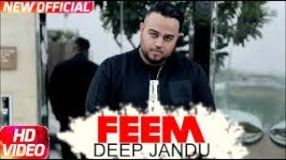 Feem (FULL SONG) Deep jandu | Desi Crew | New Punjabi Songs 2017