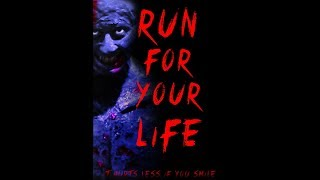 'Run For Your Life' HD Official Trailer