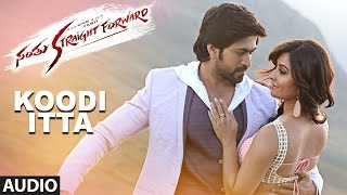 Koodi Itta Full Song Audio || Santhu Straight Forward || Yash, Radhika Pandit