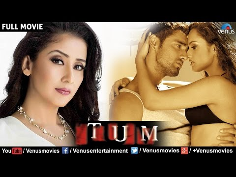 Tum | Hindi Movies Full Movie | Manisha Koirala Full Movies | Latest Bollywood Full Movies