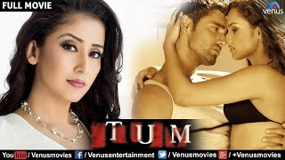 Tum Full Movie | Hindi Movies | Manisha Koirala Movies