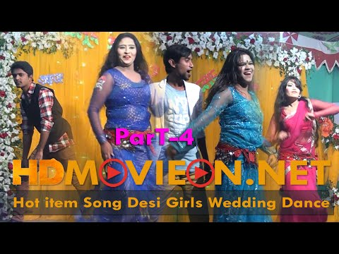 Hot item Song Desi Girls Wedding Dance part 4